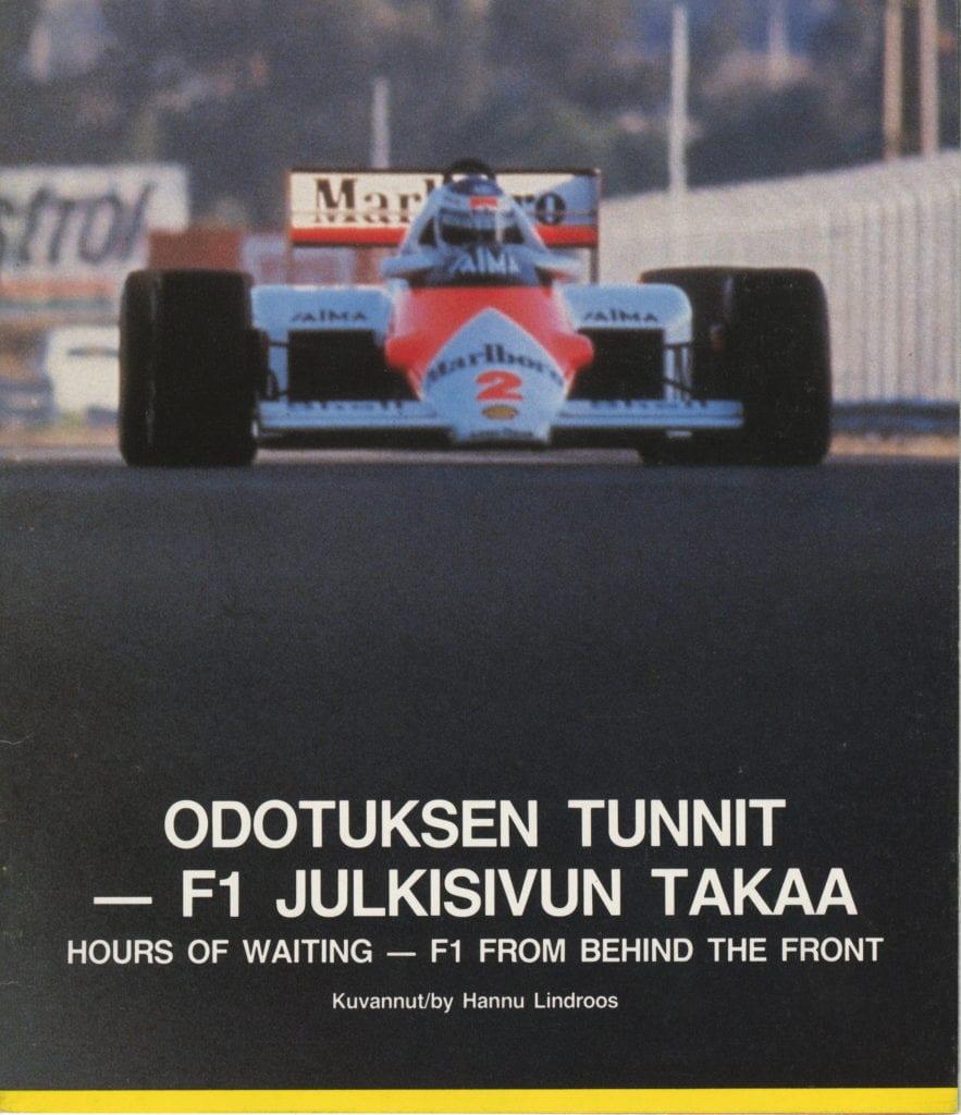 Urheilumuseosäätiön julkaisusarja: Odotuksen tunnit - F1 julkisivun takaa