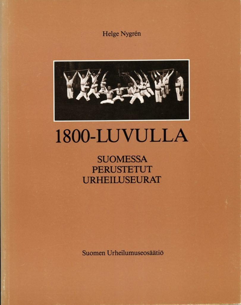Urheilumuseosäätiön julkaisusarja: 1800-luvulla Suomessa perustetut urheiluseurat