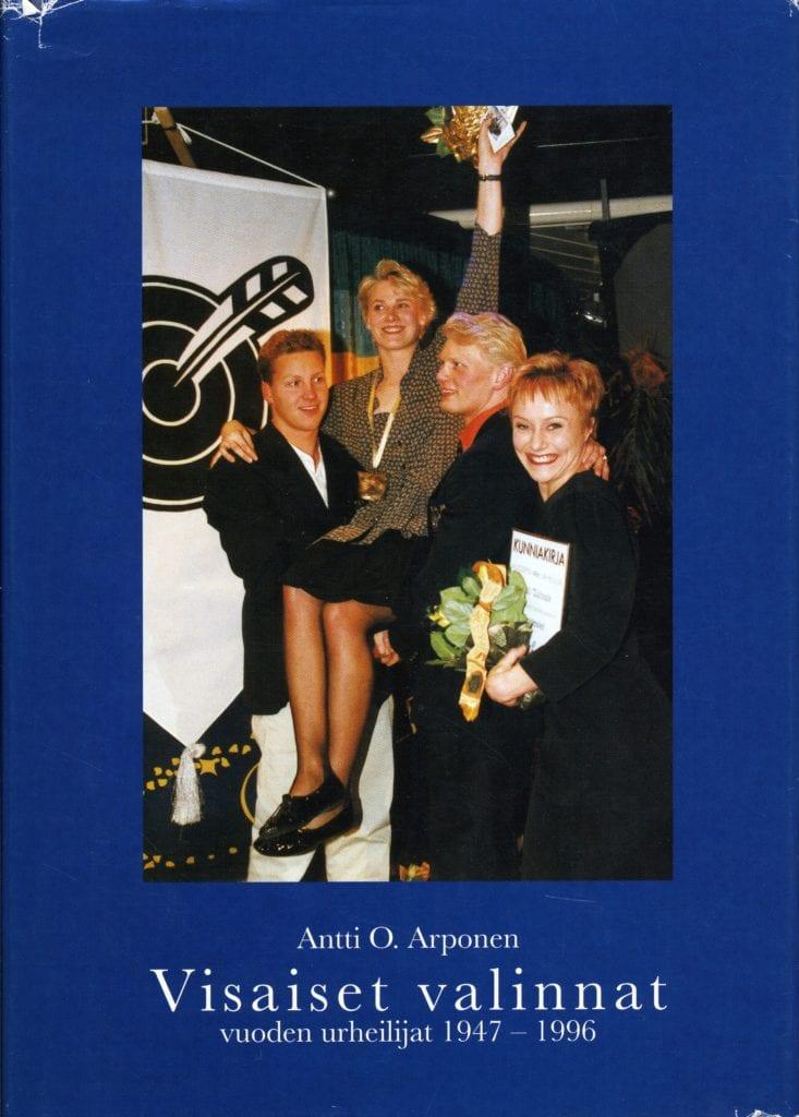 Urheilumuseosäätiön julkaisusarja: Visaiset valinnat. Vuoden urheilijat 1947-1996