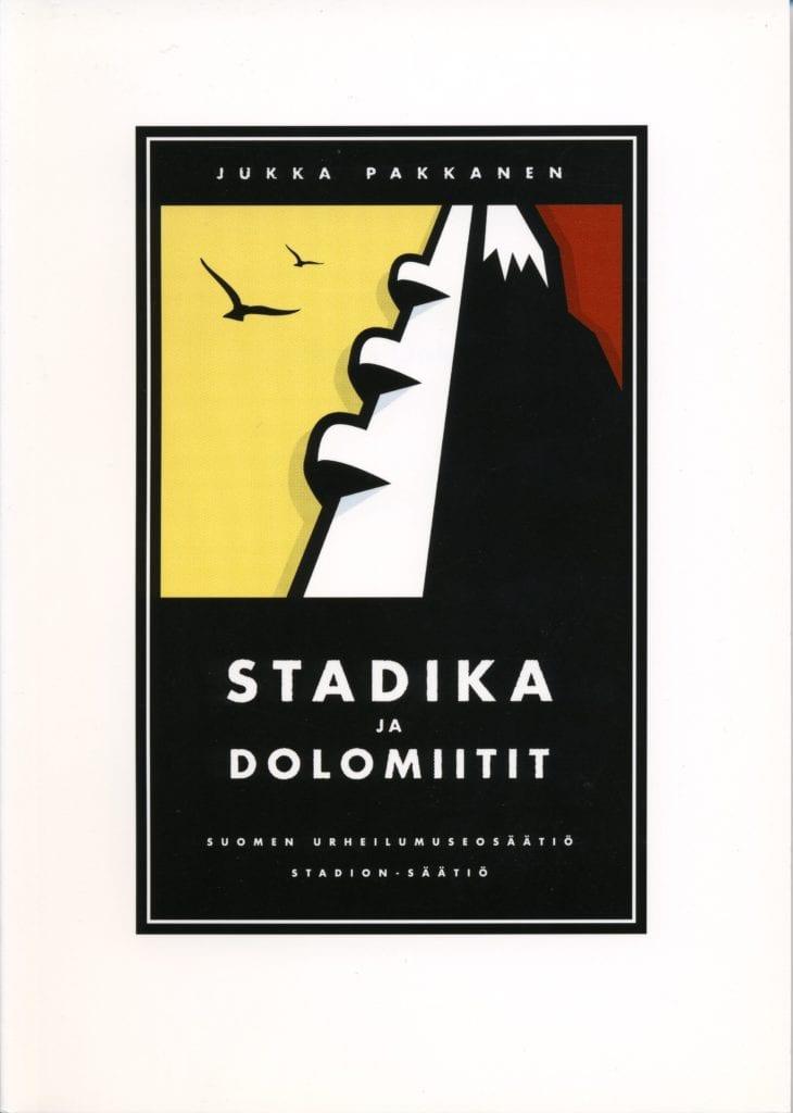 Urheilumuseosäätiön julkaisusarja: Stadika ja Dolomiitit