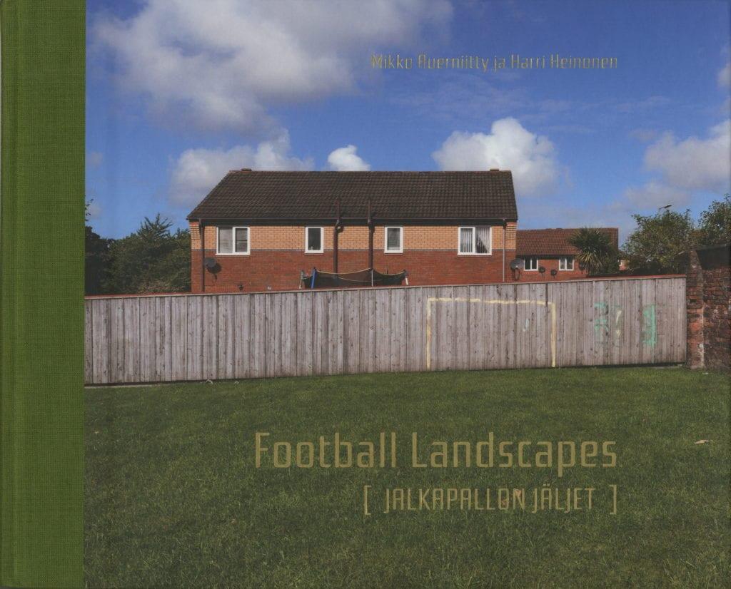 Urheilumuseosäätiön julkaisusarja: Football Landscapes [Jalkapallon jäljet]