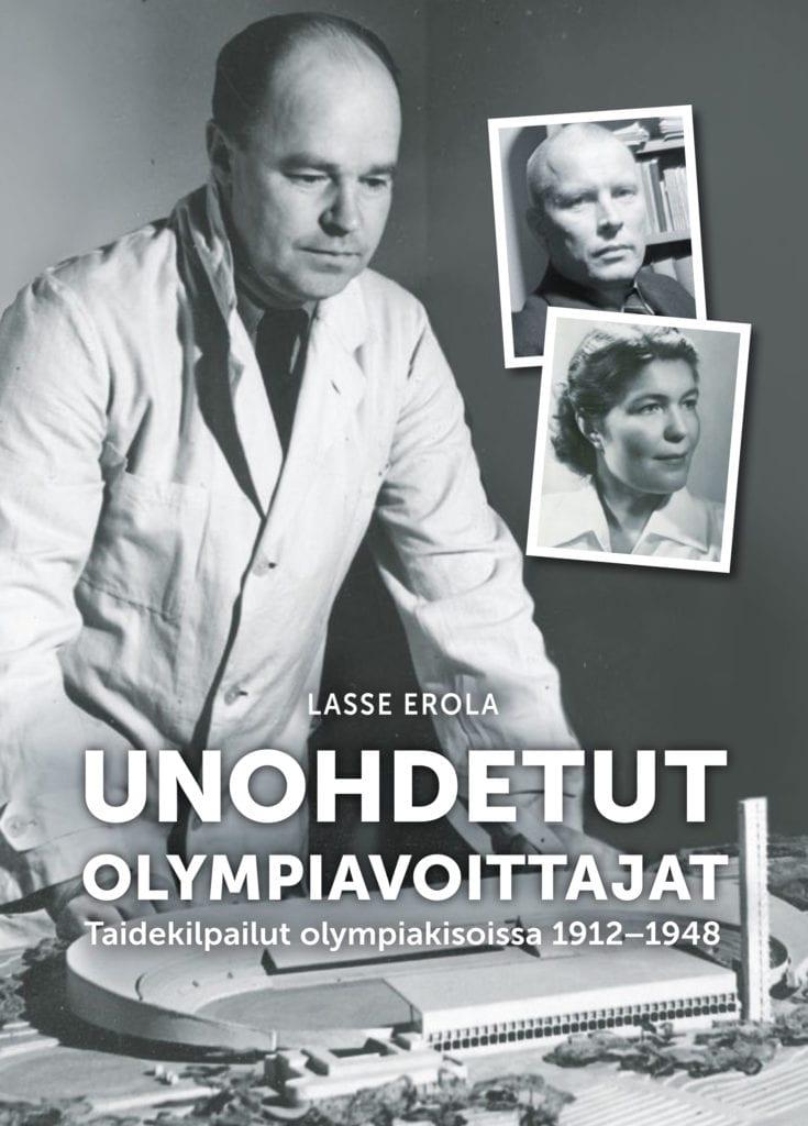 Urheilumuseosäätiön julkaisusarja: Unohdetut olympiavoittajat. Taidelajit olympiakisoissa 1912-1948