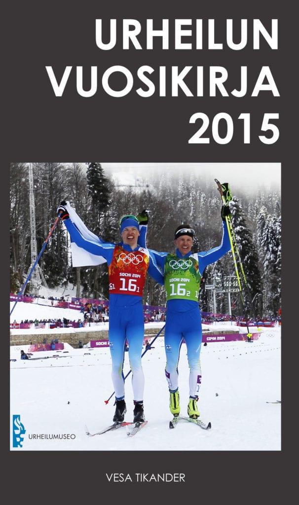 Urheilumuseosäätiön julkaisusarja: Urheilun vuosikirja 2015