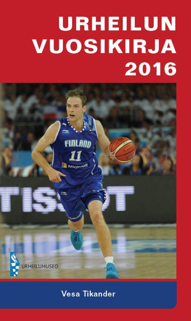 Urheilumuseosäätiön julkaisusarja: Urheilun vuosikirja 2016