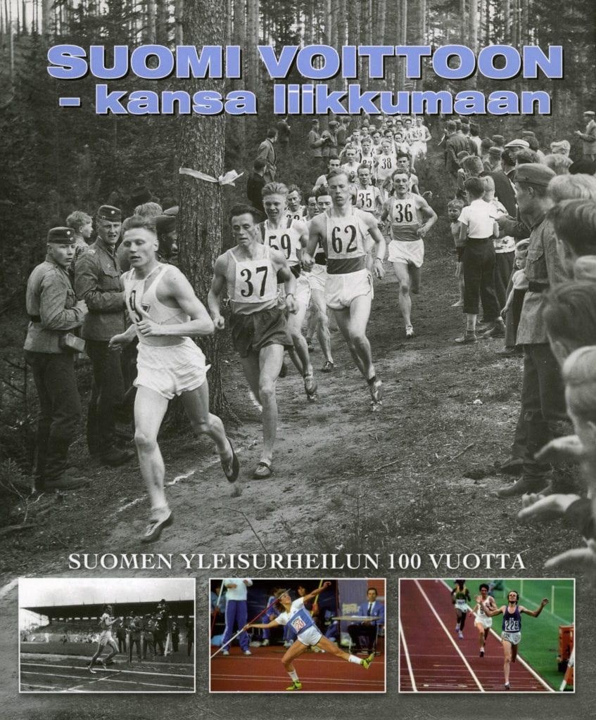 Vuoden urheilukirja 2006 Suomi voittoon – kansa liikkumaan : Suomen yleisurheilun 100 vuotta, Urheilumuseo