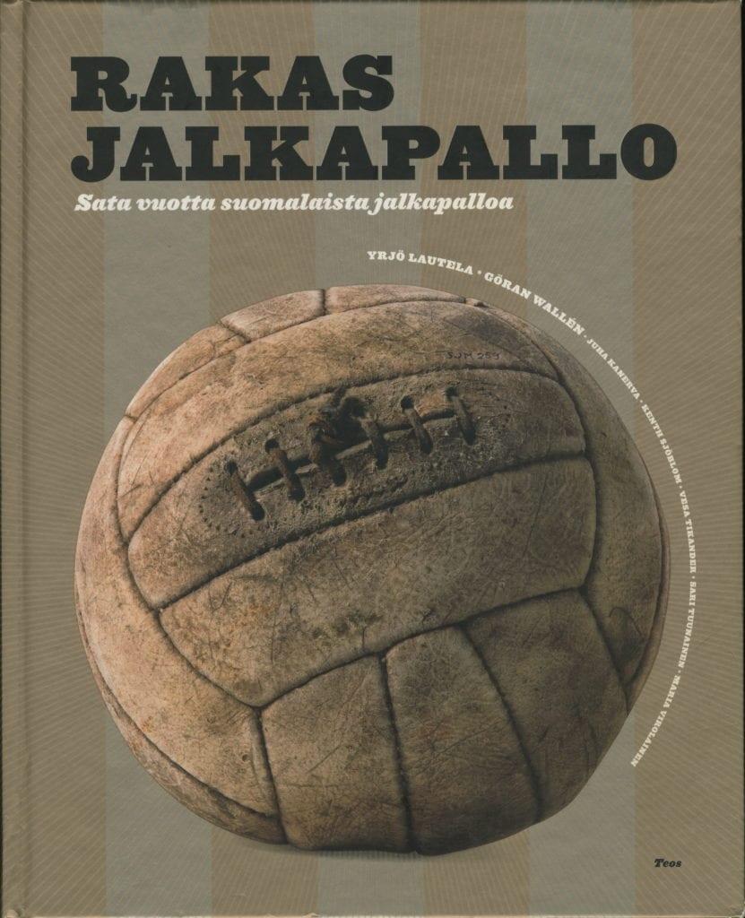 Vuoden urheilukirja 2007 Rakas jalkapallo – Sata vuotta suomalaista jalkapalloa, Urheilumuseo